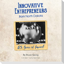 Innovative Entrepreneurs from North Dakota: 125 Years of Impact!