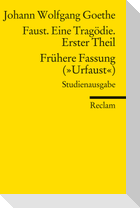 """Faust. Eine Tragödie. Erster Teil - Frühere Fassung (""""Urfaust"""") - Paralipomena"""