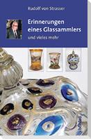 Erinnerungen eines Glassammlers