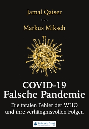 Qaiser, Jamal / Markus Miksch. COVID-19: Falsche P