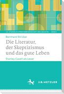 Die Literatur, der Skeptizismus und das gute Leben