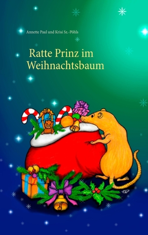 Paul, Annette. Ratte Prinz im Weihnachtsbaum. Books on Demand, 2016.
