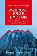 Währung - Krise - Emotion