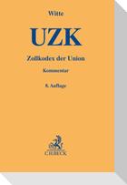 Zollkodex der Union (UZK)