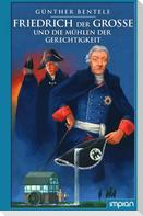 Friedrich der Große und die Mühlen der Gerechtigkeit