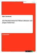 Der Machtkreislauf bei Niklas Luhmann und Jürgen Habermas