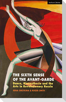 The Sixth Sense of the Avant-Garde