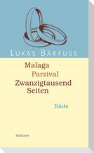 Malaga - Parzival - Zwanzigtausend Seiten