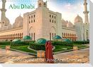 Abu Dhabi - Splendid capital of the United Arab Emirates (Wall Calendar 2022 DIN A3 Landscape)