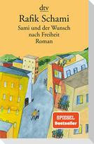 Sami und der Wunsch nach Freiheit