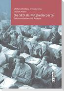 Die SED als Mitgliederpartei
