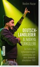 Deutschlandlieder. Almanya Türküleri