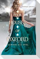 Four Houses of Oxford, Band 2: Gewinne das Spiel