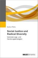 Social Justice und Radical Diversity