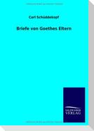 Briefe von Goethes Eltern