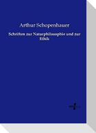 Schriften zur Naturphilosophie und zur Ethik