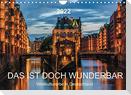 Das ist doch wunderbar. Weltkulturerbe in Deutschland (Wandkalender 2022 DIN A4 quer)