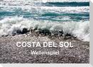 COSTA DEL SOL - Wellenspiel (Wandkalender 2021 DIN A4 quer)