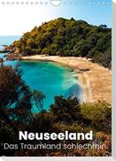 Neuseeland - Das Traumland schlechthin. (Wandkalender 2022 DIN A4 hoch)