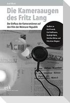 Die Kameraaugen des Fritz Lang