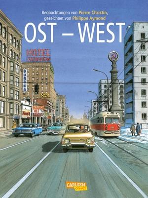 Pierre Christin / Philippe Aymond. Ost-West - Eine Biografie. Carlsen, 2019.