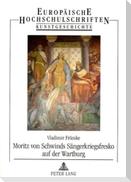 Moritz von Schwinds Sängerkriegsfresko auf der Wartburg