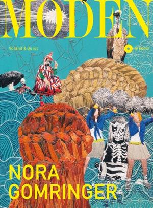 Nora Gomringer / Reimar Limmer. Moden. Verlag Voland & Quist, 2017.