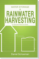 Water Storage And Rainwater Harvesting: An Illustrated Resource Guide.