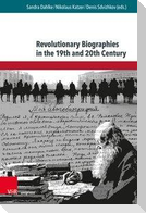 Revolutionary Biographies in the 19th and 20th Centuries