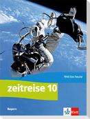 Zeitreise 10. Schulbuch Klasse 10. Ausgabe Bayern Realschule