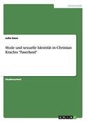 """Mode und sexuelle Identität in Christian Krachts """"Faserland"""""""