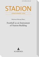 Football as an Instrument of Nation-Building