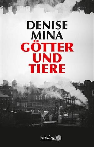 Mina, Denise. Götter und Tiere. Argument- Verlag