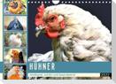 Hühner. Intelligent, schön und faszinierend (Wandkalender 2022 DIN A4 quer)