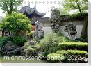 Im chinesischen Garten (Tischkalender 2022 DIN A5 quer)