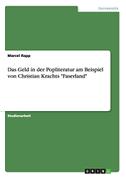 """Das Geld in der Popliteratur am Beispiel von Christian Krachts """"Faserland"""""""