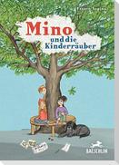 Mino und die Kinderräuber