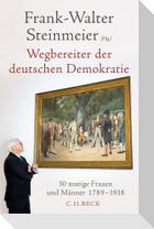 Wegbereiter der deutschen Demokratie