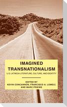 Imagined Transnationalism: U.S. Latino/A Literature, Culture, and Identity