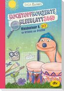 Kochtopfkonzerte und Kleeblattjagd - Miniabenteuer und DIY für drinnen und draußen