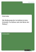 """Die Bedeutung des Leviathan in Arno Schmidts """"Leviathan oder die Beste der Welten"""""""