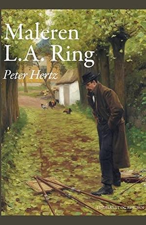 Hertz, Peter. Maleren L.A. Ring. Lindhardt og Ringhof, 2021.