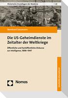 Die US-Geheimdienste im Zeitalter der Weltkriege