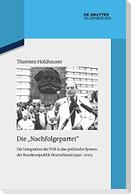 """Die """"Nachfolgepartei"""""""
