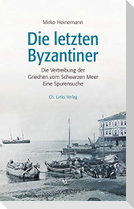 Die letzten Byzantiner