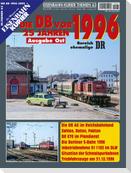 Die DB vor 25 Jahren - 1996 Ausgabe Ost