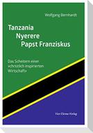 Tanzania - Nyerere - Papst Franziskus