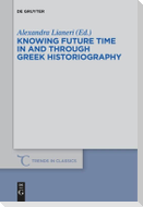 Knowing Future Time In and Through Greek Historiography