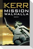 Mission Walhalla