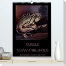 Dunkle Verwandlungen - photography meets dark art (Premium, hochwertiger DIN A2 Wandkalender 2022, Kunstdruck in Hochglanz)
